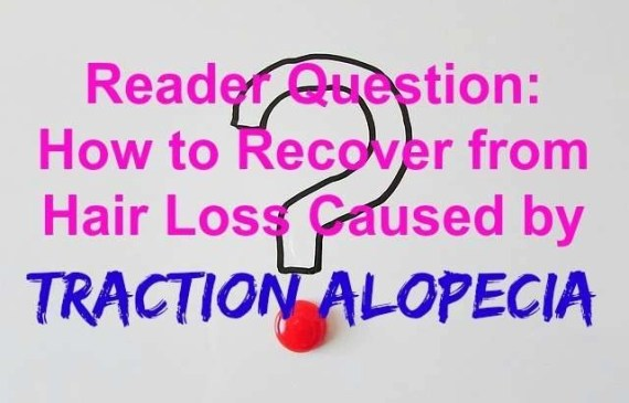 reader question about how to recover from traction alopecia