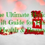 The Ultimate Holiday Gift Guide for Hair, Health & Beauty – Part 2!