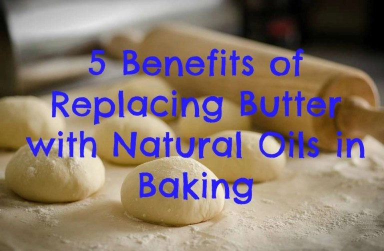 5-benefits-of-replacing-butter-with-natural-oils-in-baking