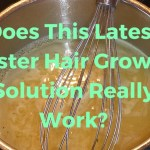 Does This Latest Faster Hair Growth Solution Really Work?