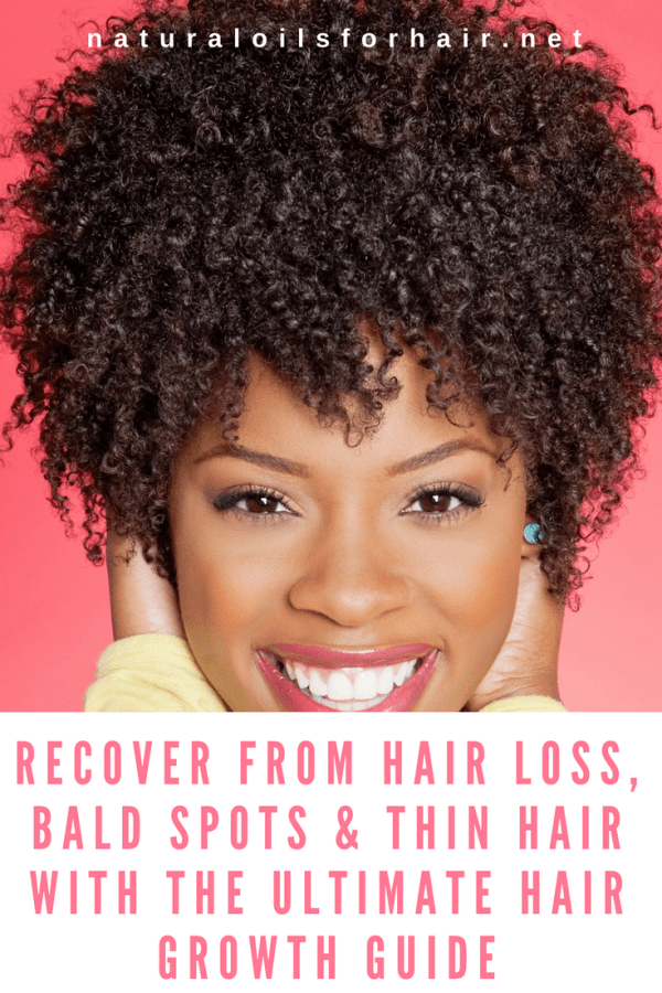 Recover from Hair Loss, Bald Spots & Thin Hair with The Ultimate Hair Growth Guide