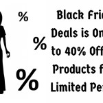 Black Friday Sale is On! Up to 40% Off Our Products!