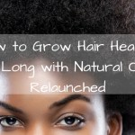 How to Grow Hair Healthy & Long with Natural Oils Relaunched