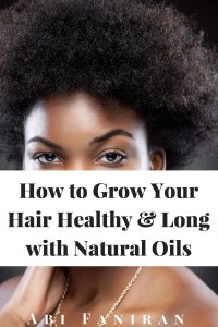 grow-your-hair-healthy-and-long-with-natural-oils