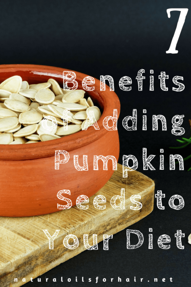 7 Benefits of Adding Pumpkin Seeds to Your Diet