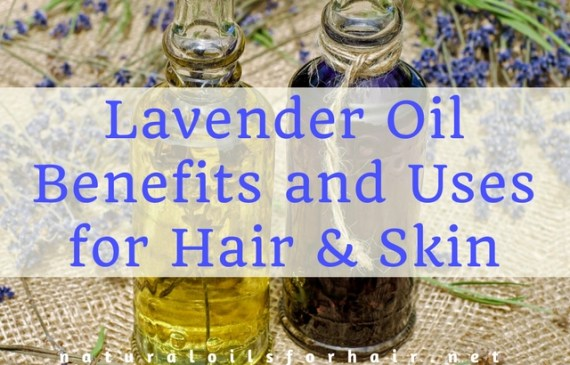 benefits of lavender oil for hair and skin