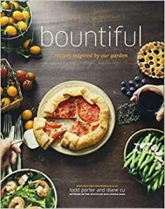Bountiful Recipes by Todd Porter and Diane Cu
