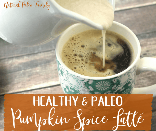 Healthy Paleo Pumpkin Spice Latte {Recipe}