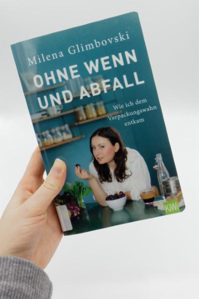 Cover Ohne Wenn und Abfall von Milena Glimbovski - Buchempfehlung zum Thema Nachhaltigkeit und Zero Waste