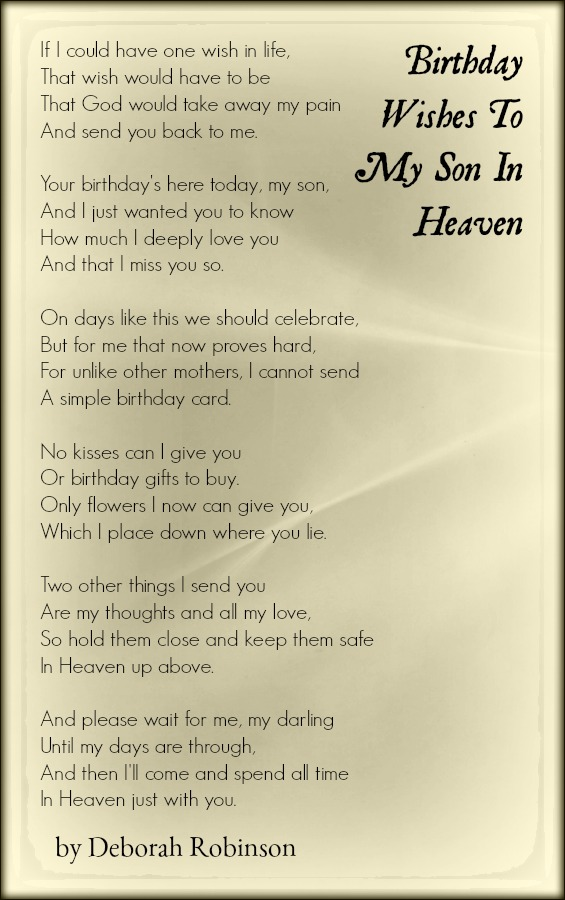 Birthday Wishes To My Son In Heaven Deborah Robinson Poems About Death And The Future