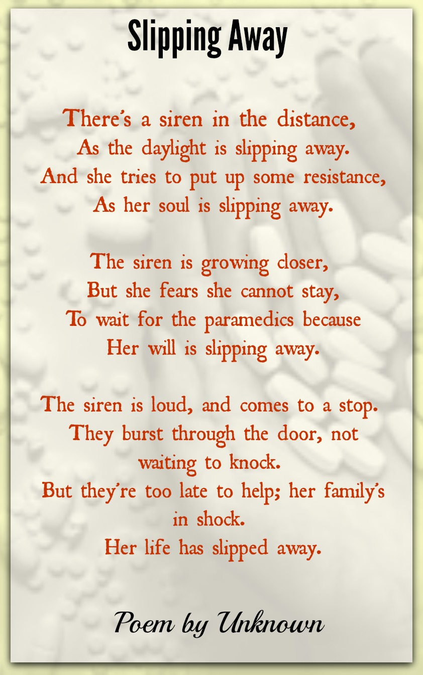 Slipping Away Unknown Author Poetry For All Seasons And