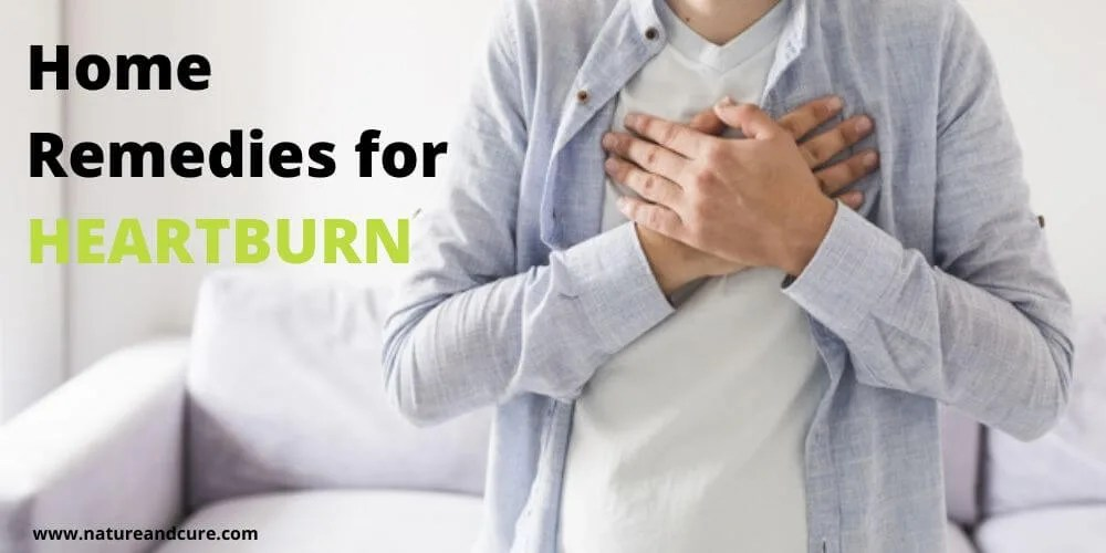 Nature Cure - Home Remedies for Heartburn