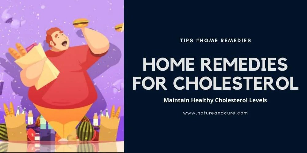 Home Remedies for Cholesterol