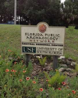 Today the Florida Public Archaeology Network of USF has an office at the Crystal River State Preserve.