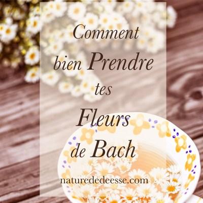 Comment Bien Prendre tes Fleurs de Bach pour qu'elles Fonctionnent ?