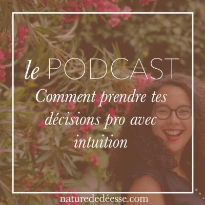 Comment prendre tes décisions pro avec intuition – avec Anouk de Talented Girls