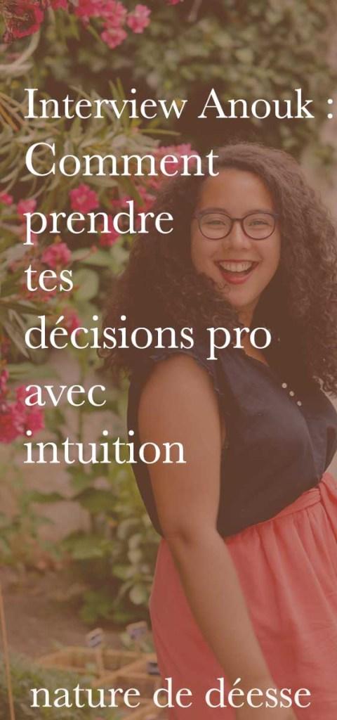 Tu es entrepreneuse? Tu veux prendre les bonnes décisions, entreprendre avec foi, confiance, Anouk de talented Girls partage sa vision dans cette interview.