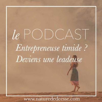 Entrepreneuse timide ? Deviens une leadeur