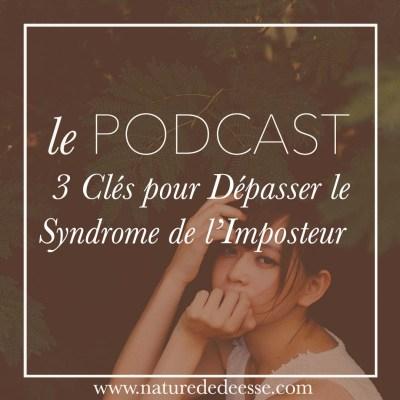 3 Clés pour Dépasser le Syndrome de l'Imposteur