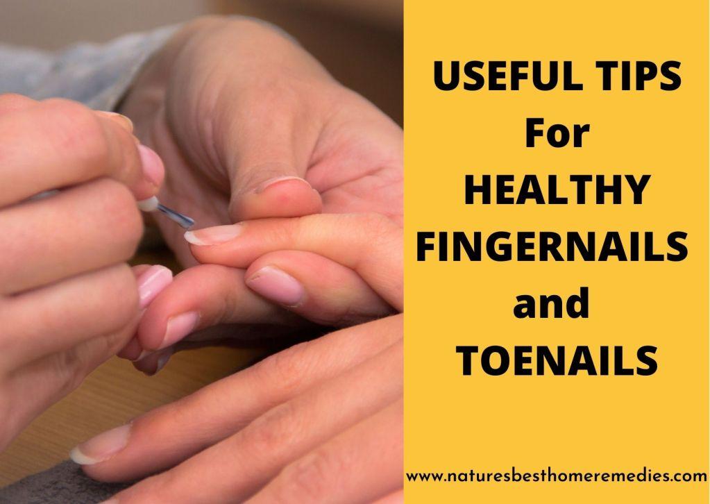 useful tips for healthy fingernails