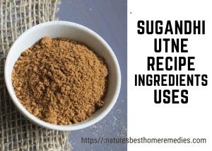 sugandhi utane ingredients uses