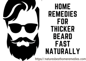 home remedies for thicker beard naturally fast