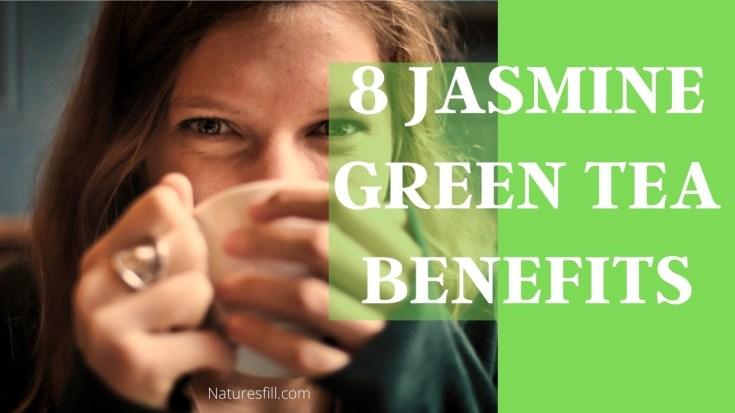 8 Jasmine Green Tea Benefits