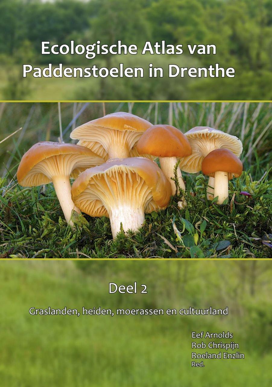 Ecological Atlas of mushrooms in Drenthe