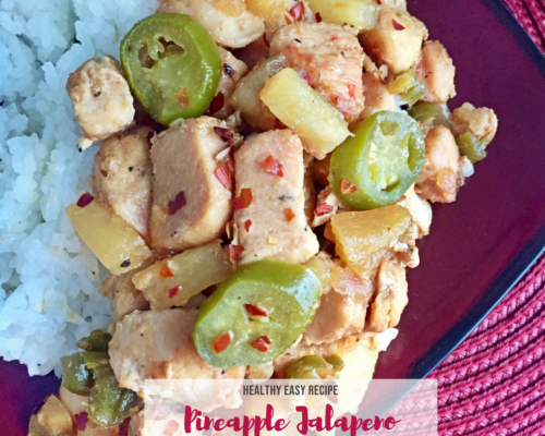 Healthy Pineapple Jalapeno Chicken