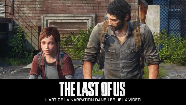 The Last Of Us : Naughty Dog L'art de la narration jeux vidéo
