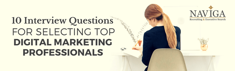 10 Interview Questions For Selecting Top Digital Marketing Professionals  Marketing Interview Questions