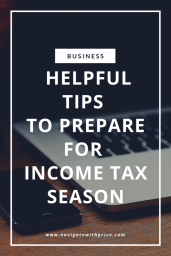 Helpful Tips to Prepare for Income Tax Season