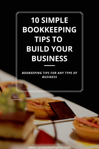 Smoothly complete your bookkeeping responsibilities with 10 Simple Bookkeeping Tips to Build Your Business.