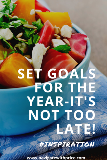 Set Goals for the Year - It's Not Too Late! Learn how to set goals and accomplish them. We all want to achieve a goal. Don't be discouraged.