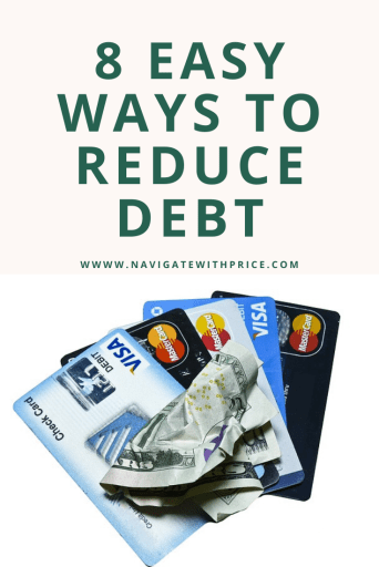 8 Easy Ways to Reduce Debt are right under your nose. These easy ways allow you to reduce debt quicker and stay on budget.