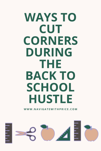 There are many ways to cut corners during the back to school hustle.  Small changes can make a huge difference.