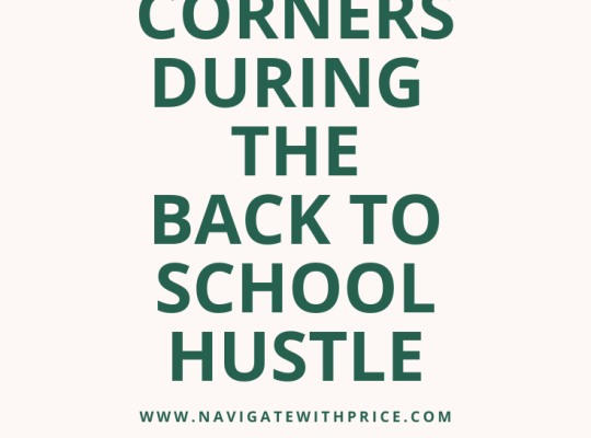 Ways to Cut Corners During the Back to School Hustle