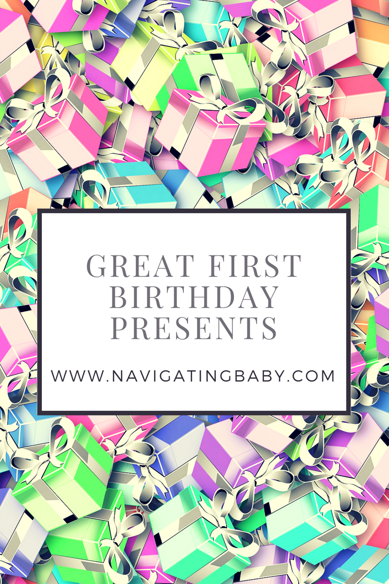 great 1st birthday present ideas - navigating baby