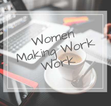 making work work