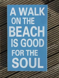 Sign A walk on the beach is good for the soul - how to use sensual overexcitability