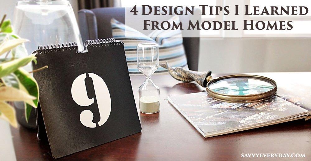 4 design tips from model homes