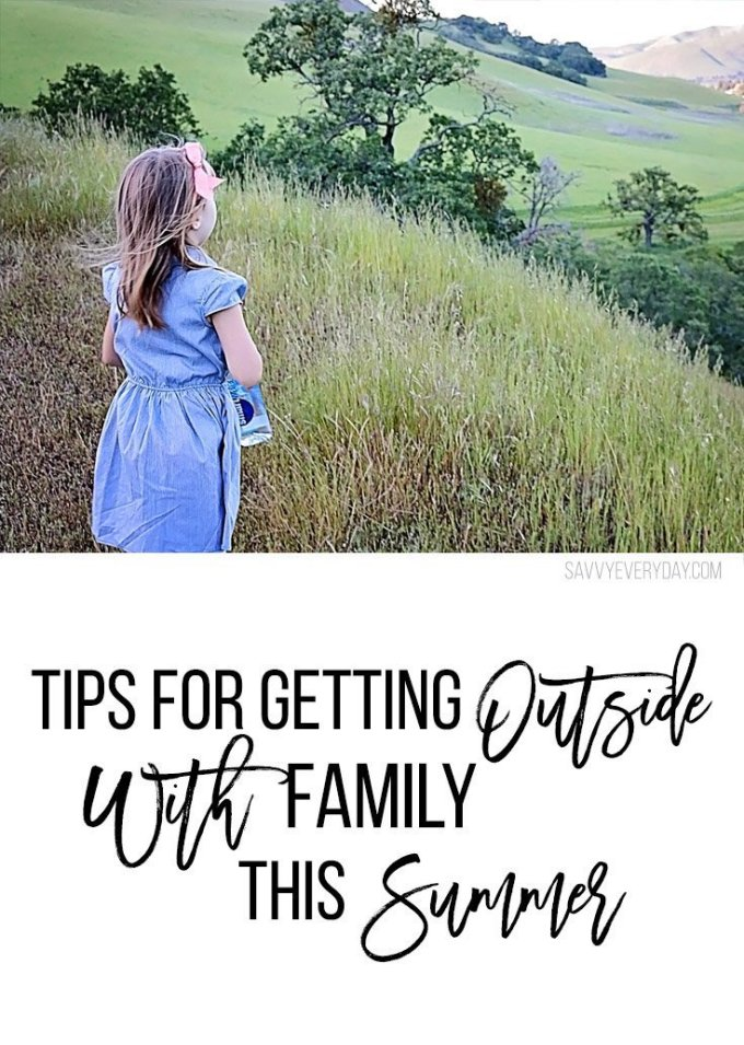 tips for getting outside with family this summer