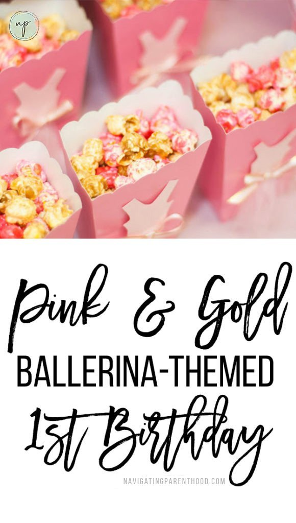 """Close up of popcorn in pink containers and writing """"Pink and Gold Ballerina Birthday"""" underneath"""