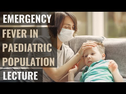 Fever and special considerations in paediatrics