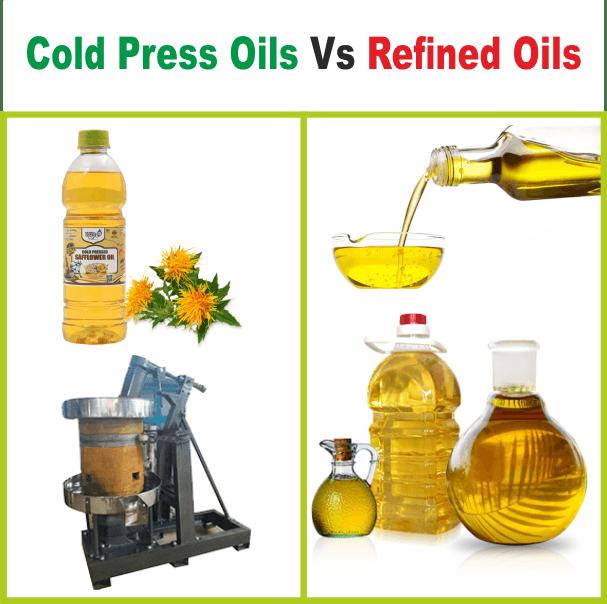 Cold Pressed Oils Vs Refined Oils