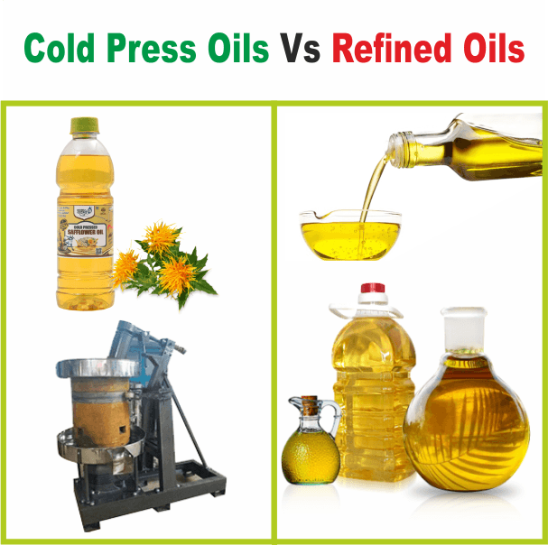Cold Pressed Oils Vs Refined Oils