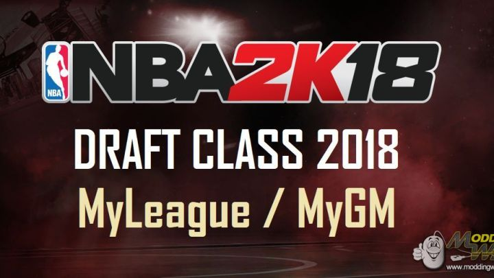 NBA2K18: Come scaricare La classe Draft realistica in MyGm e MyLeague