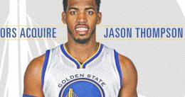 Jason Thompson llega a Warriors vía traspaso