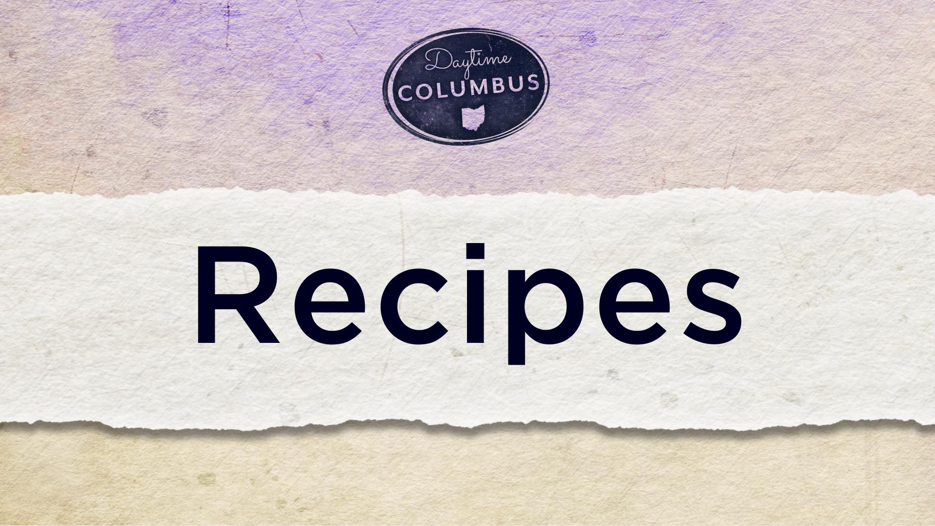 Daytime Columbus Recipes