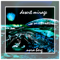 Desert Mirage - New Music Release